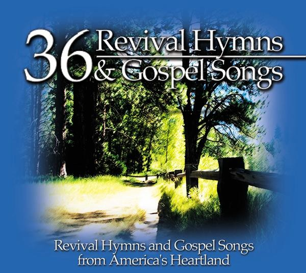 36 Revival Hymns & Gospel Songs