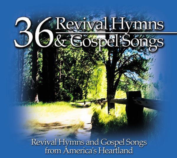 36 Revival Hymns & Gospel Songs