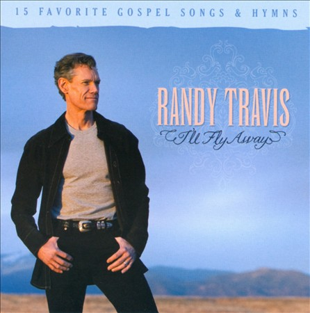 Randy Travis I fly away