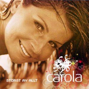 Carola störst av allt