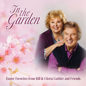 Gaither in the Garden
