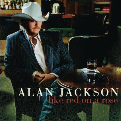Alan Jackson Like red rose