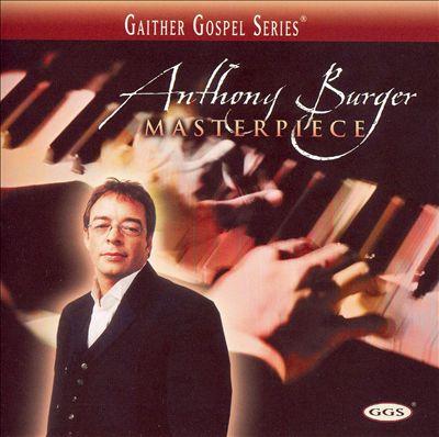 Anthony Burger Masterpiece