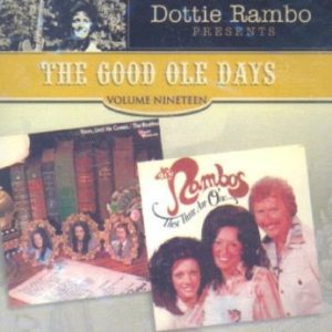 Dottie Rambo Good Ole Days 19