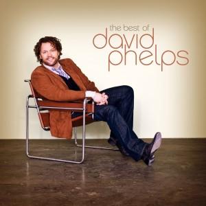 David Phelps Best of