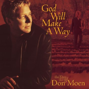 Don Moen God Will Make Way