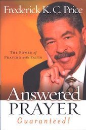 Frederick Price Answered prayer