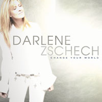 Darlene Zschech Change_Your_World