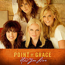 Point of Grace How you live