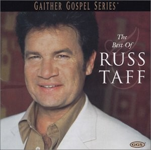 Russ Taff - The best of