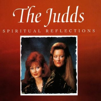 The Judds Spiritual reflections