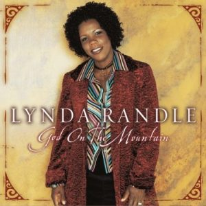 Lynda Randle God on the mountain