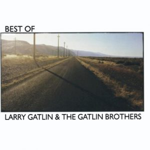 Larry Gatlin & Brothers best of