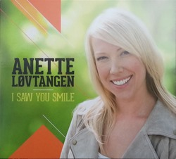 Anette Lovtangen I saw you smile