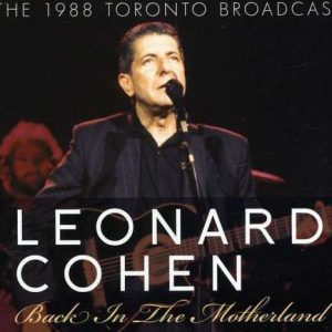Leonard Cohen Back in motherland