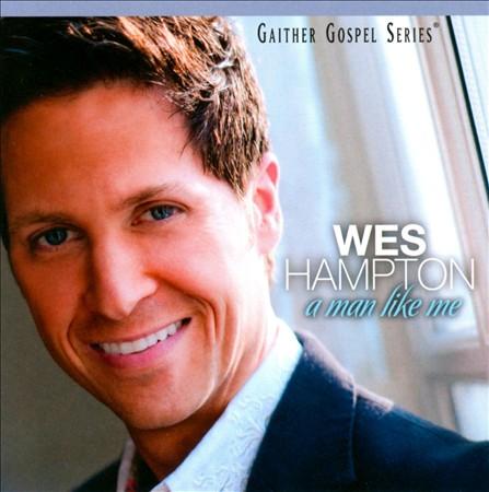 Wes Hampton a man