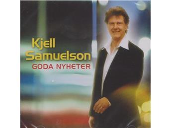 Kjell Sam Goda nyheter