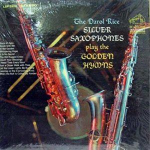 Darol Rice Silver Saxophones