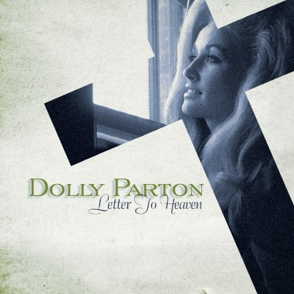 Dolly Parton Letter to Heaven
