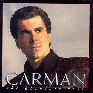 Carman Absolute best