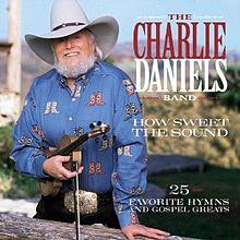 Charlie Daniels HowSweettheSound