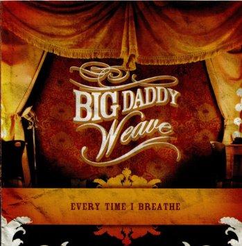 Big Daddy Weave_Breathe