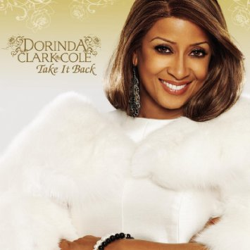 Dorinda Clark-Cole Take it back