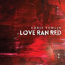 Chris Tomlin Love-Ran-Red