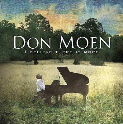 Don Moen I Believe_More