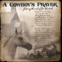 Jim Hendricks A Cowboy Prayer