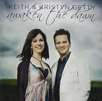 Keith & Kristyn Getty Awaken the dawn