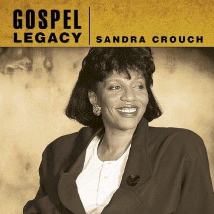 Sandra Crouch Gospel legacy