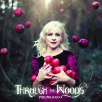 Philippa Hanna Through the woods
