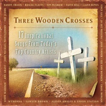 Three Wooden Crosses CD