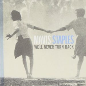 Mavis Stale We'll never turn back