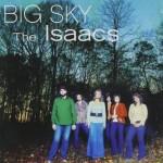Isaacs big sky