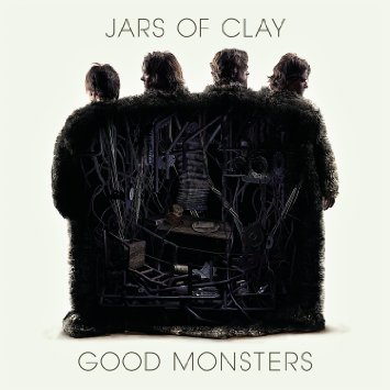 Jars of Clay Good Monsters