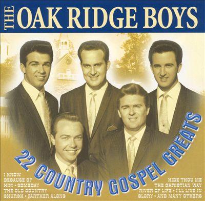 Oak Ridge Boys 22 Country gospel greats
