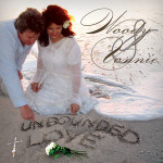 Woody & Vonnie unbounded love
